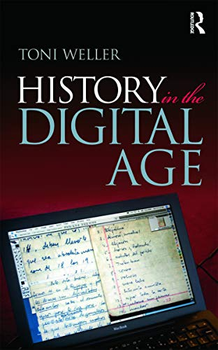 9780415666978: History in the Digital Age