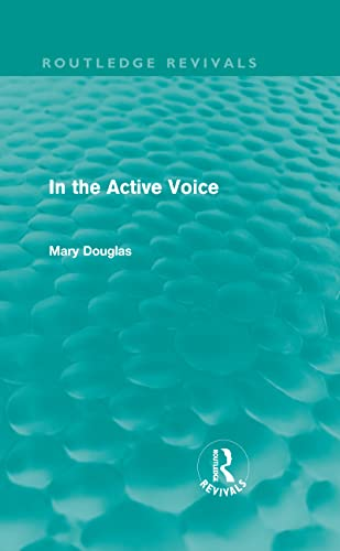 9780415667081: In the Active Voice (Routledge Revivals)