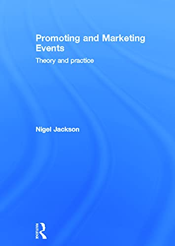 9780415667326: Promoting and Marketing Events: Theory and Practice