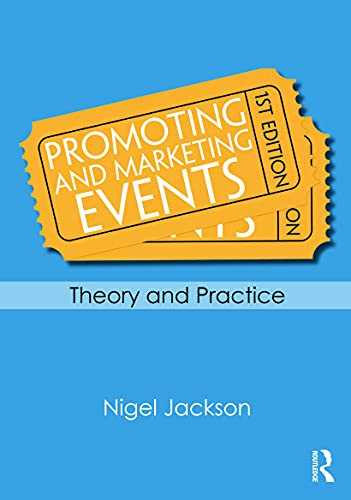 9780415667333: Promoting and Marketing Events: Theory and Practice