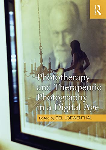 9780415667364: Phototherapy and Therapeutic Photography in a Digital Age