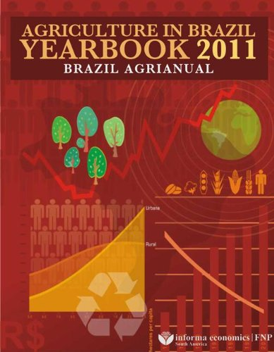 Agriculture in Brazil Yearbook 2011: Brazil Agrianual: Agra Fnp Research