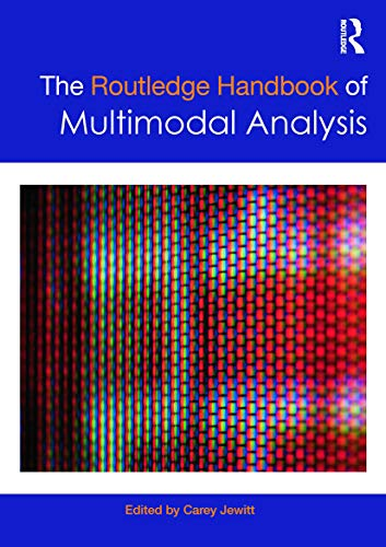 9780415667777: The Routledge Handbook of Multimodal Analysis