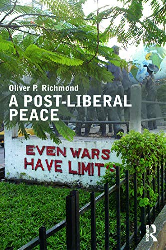 9780415667845: A Post-Liberal Peace (Routledge Studies in Peace and Conflict Resolution)