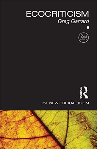 9780415667869: Ecocriticism (The New Critical Idiom)