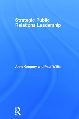 9780415667944: Strategic Public Relations Leadership