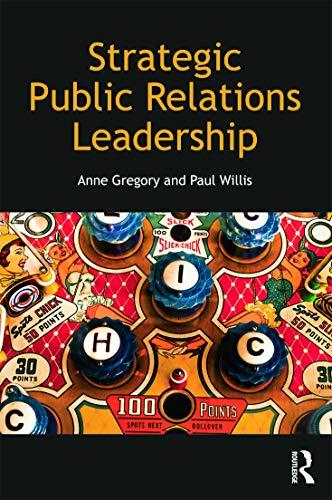 9780415667951: Strategic Public Relations Leadership