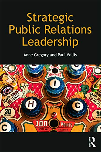 9780415667951: Strategic Public Relations Leadership