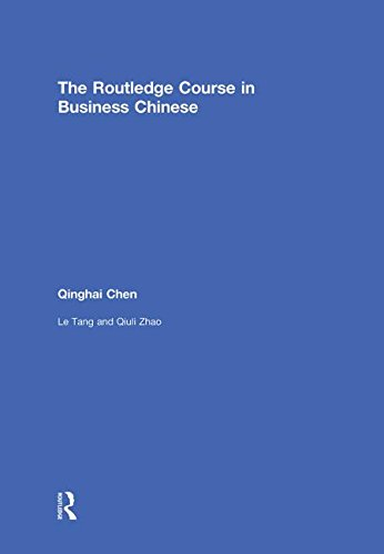 9780415668026: The Routledge Course in Business Chinese