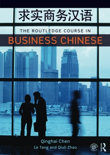 9780415668033: The Routledge Course in Business Chinese