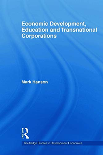 9780415668279: Economic Development, Education and Transnational Corporations (Routledge Studies in Development Economics)