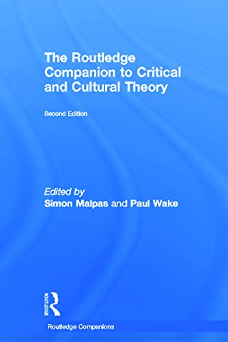 9780415668293: The Routledge Companion to Critical and Cultural Theory (Routledge Companions)