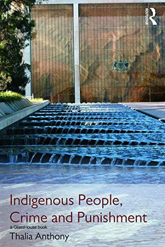 Indigenous People, Crime and Punishment: Anthony, Thalia