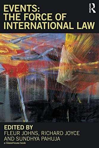 9780415668460: Events: The Force of International Law