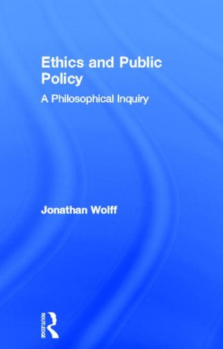 9780415668521: Ethics and Public Policy: A Philosophical Inquiry