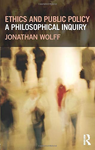 9780415668538: Ethics and Public Policy: A Philosophical Inquiry