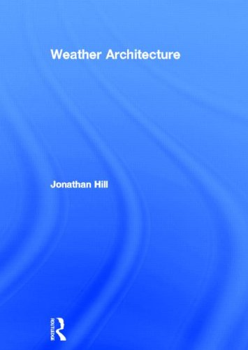 9780415668606: Weather Architecture