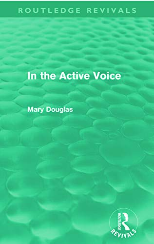 9780415668736: In the Active Voice (Routledge Revivals)