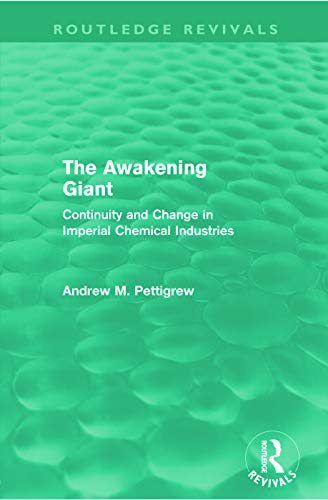 9780415668767: The Awakening Giant (Routledge Revivals): Continuity and Change in Imperial Chemical Industries