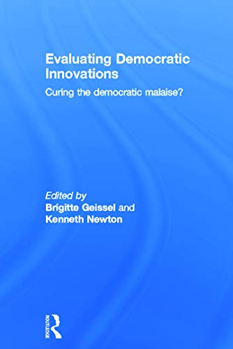9780415669191: Evaluating Democratic Innovations: Curing the Democratic Malaise?