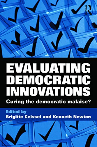 9780415669207: Evaluating Democratic Innovations: Curing the Democratic Malaise?
