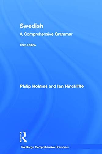 9780415669245: Swedish: A Comprehensive Grammar