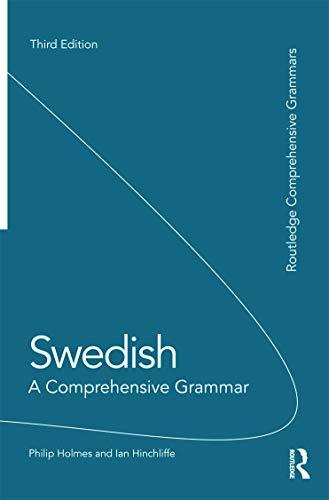 9780415669252: Swedish: A Comprehensive Grammar (Routledge Comprehensive Grammars)