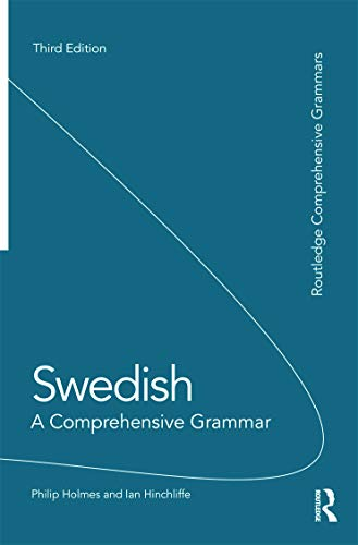 9780415669252: Swedish: A Comprehensive Grammar (Routledge Comprehensive Grammars)