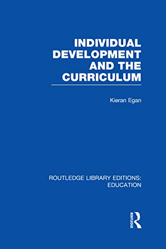 9780415669528: Individual Development and the Curriculum