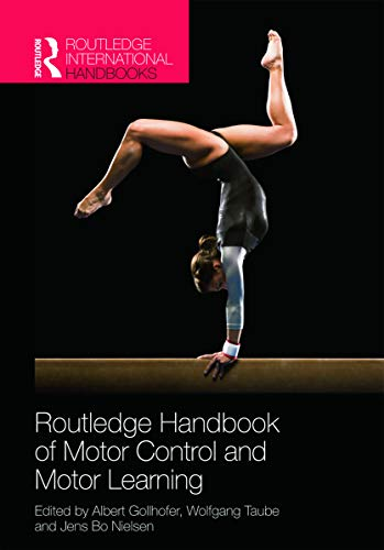 9780415669603: Routledge Handbook of Motor Control and Motor Learning