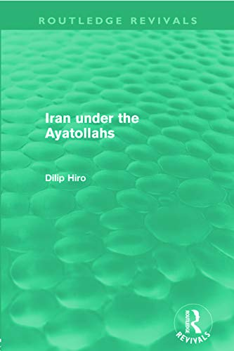 9780415669696: Iran Under the Ayatollahs (Routledge Revivals)