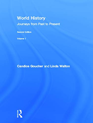 9780415670012: World History: Journeys from Past to Present - VOLUME 1: From Human Origins to 1500 CE