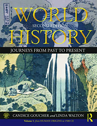 9780415670029: World History: Journeys from Past to Present - VOLUME 1: From Human Origins to 1500 CE