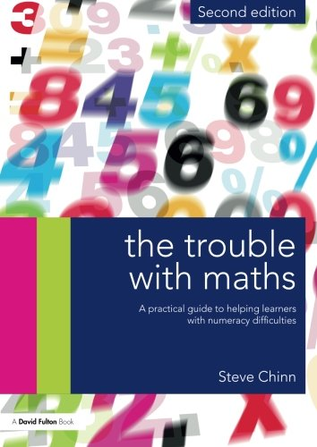 9780415670104: The Trouble with Maths: A Practical Guide to Helping Learners with Numeracy Difficulties