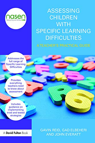 9780415670272: Assessing Children with Specific Learning Difficulties: A teacher's practical guide (nasen spotlight)