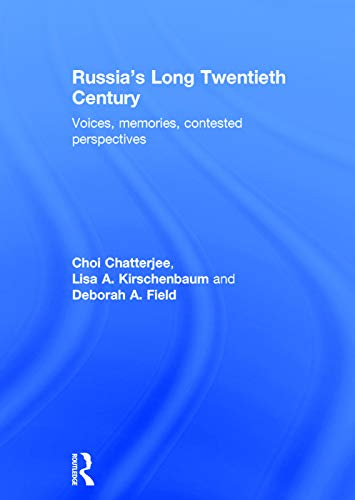 9780415670364: Russia's Long Twentieth Century: Voices, Memories, Contested Perspectives