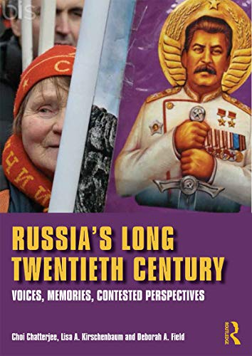 9780415670371: Russia's Long Twentieth Century: Voices, Memories, Contested Perspectives