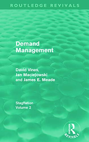 9780415670494: Demand Management (Routledge Revivals): Stagflation - Volume 2