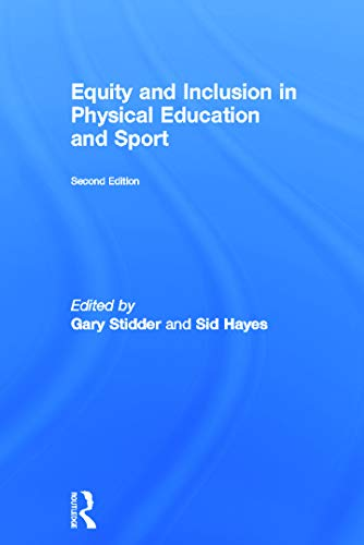 9780415670609: Equity and Inclusion in Physical Education and Sport