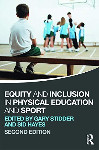 9780415670616: Equity and Inclusion in Physical Education and Sport (Volume 1)