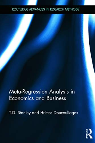 9780415670784: Meta-Regression Analysis in Economics and Business (Routledge Advances in Research Methods)