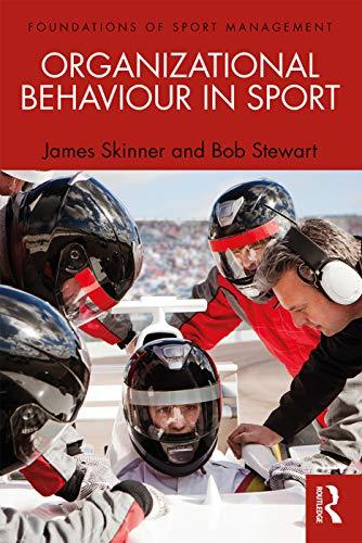 9780415671767: Organizational Behaviour in Sport (Foundations of Sport Management)