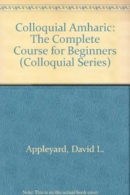 9780415671828: Colloquial Amharic: The Complete Course for Beginners (Colloquial Series)