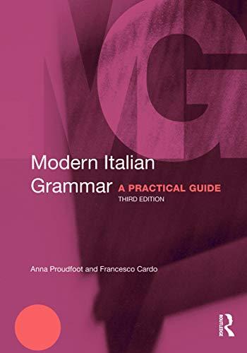 9780415671866: Modern Italian Grammar: A Practical Guide (Modern Grammars)