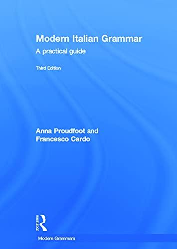 9780415671873: Modern Italian Grammar: A Practical Guide (Modern Grammars)