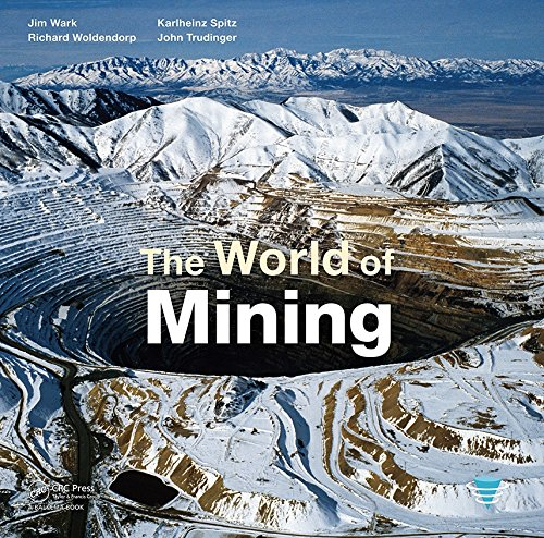9780415671897: The World of Mining