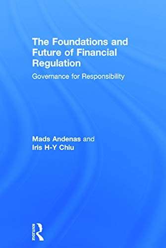 9780415672009: The Foundations and Future of Financial Regulation: Governance for Responsibility