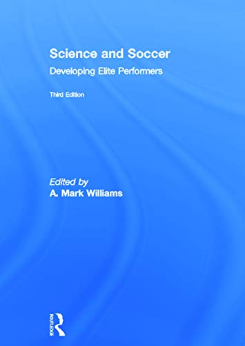 9780415672108: Science and Soccer: Developing Elite Performers