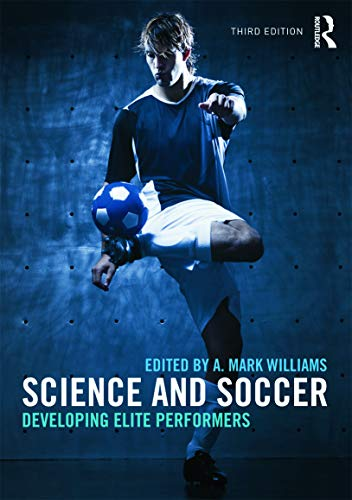 9780415672115: Science and Soccer: Developing Elite Performers