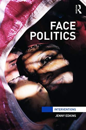9780415672184: Face Politics (Interventions)